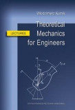 Theoretical Mechanics for Engineers. Lectures