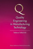 Quality Engineering in Manufacturing Technology