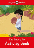 The Empty Pot Activity Book - Ladybird Readers Level 1
