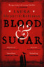 Blood & Sugar