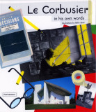 Le Corbusier in his own words