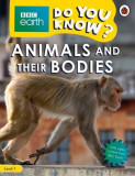 BBC Earth Do You Know? Animals and Their Bodies