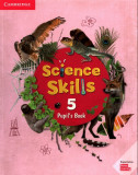 Science Skills 5 Pupil's Book