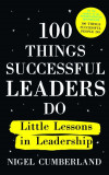 100 Things Successful Leaders do Little lessons in Leadership