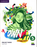 Own It! 3 Project Book