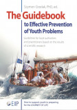 The Guidebook to Effective Preventtion of Youth Problems