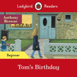 Ladybird Readers Beginner Level Tom's Birthday