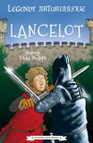 Lancelot. legendy arturiańskie. tom 7