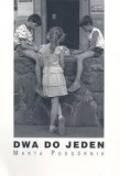 DWA DO JEDEN