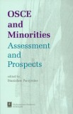 OSCE and Minorities Assessment and Prospects