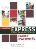 Objectif express cahier d'activites