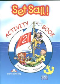 Set Sail 2 Activity Book - Gray Elizabeth Evans Virginia