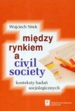 Miedzy rynkiem a civil society
