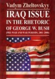 Iraq issue in the rhetoric of George W. Bush