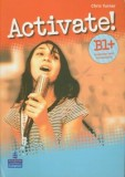 Activate! B1+ Grammar and Vacabulary
