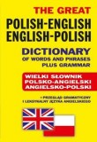 The Great Polish-English ? English-Polish Dictionary of Words and Phrases plus Grammar