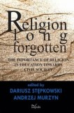Religion long forgotten