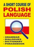 A Short Course of Polish Language