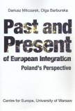 Past and Present of European Integration