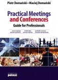 Practical meetings and conferences: guide for professionals