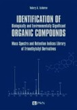 Identification of Biologically and Environmentally Significant Organic Compounds Mass Spectra and Retention Indices Library of Trimethylsilyl Derivatives