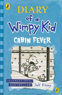 Diary of a Wimpy Kid Cabin Fever - Kinney Jeff
