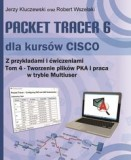 Packet Tracer 6 dla kursów CISCO TOM 4