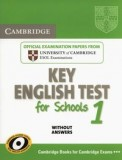 Cambridge Key English Test for Schools 1 Authentic examination papers without answers