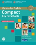 Compact key for schools student's book without answers + workbook + cd