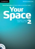 Your Space 2 Teacher's Book + Tests CD