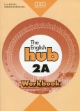 The English Hub 2A Workbook