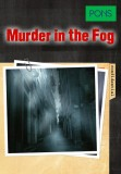 Murder in the Fog