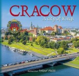 Cracow A City of Kings