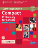 Compact Preliminary for Schools Student's Book without Answers + CD with Testbank