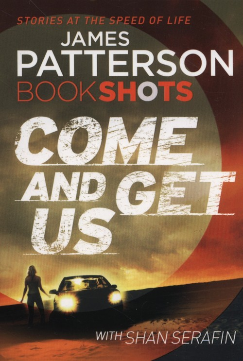 Come and Get Us - Patterson James, LaVoy January