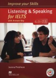 Improve your Skills for IELTS 6.0-7.5 Listening&Speaking Książka ucznia z kluczem + Macmillan Practice Online + CD