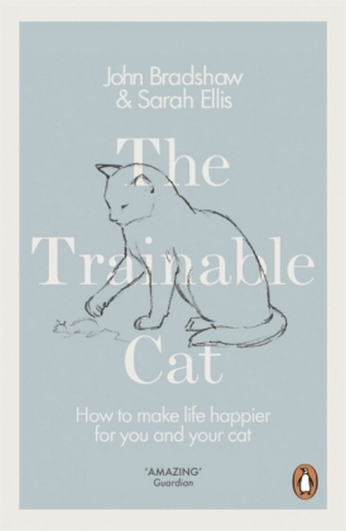 The Trainable Cat - Ellis Sarah, Bradshaw John