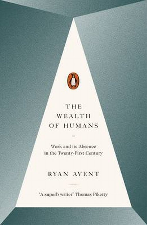 The Wealth of Humans - Avent Ryan